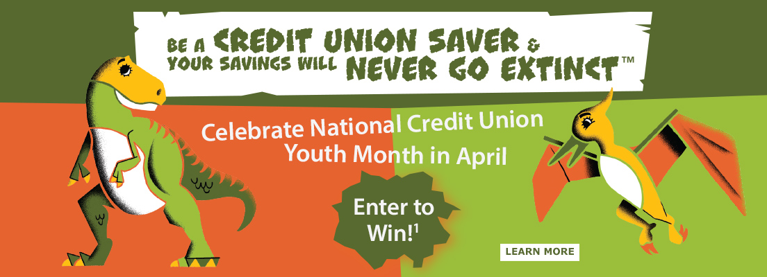 Celebrate Nation Credit Union Youth Month in April!