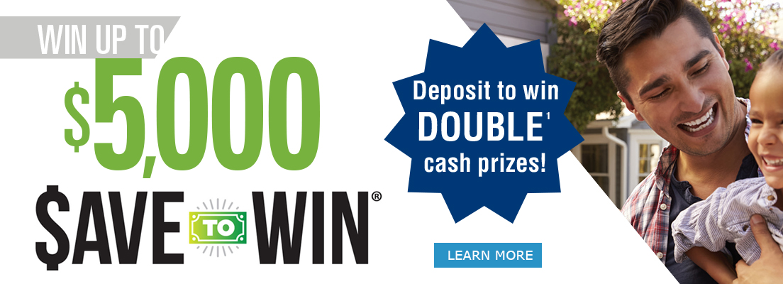 Deposit to win Double* cash prizes -- win up to $5,000!